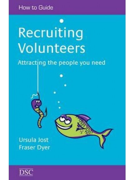 Recruiting Volunteers: attracting the people you need