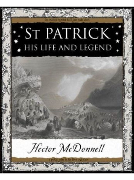 St Patrick His Life and Legend