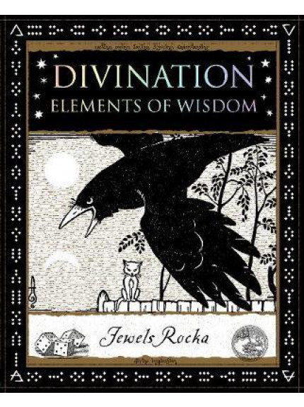 Divination: Elements of Wisdom