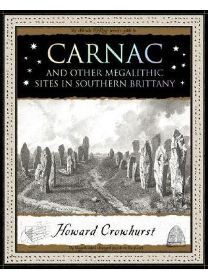 Carnac and other Megalithic Sites in Southern Brittany
