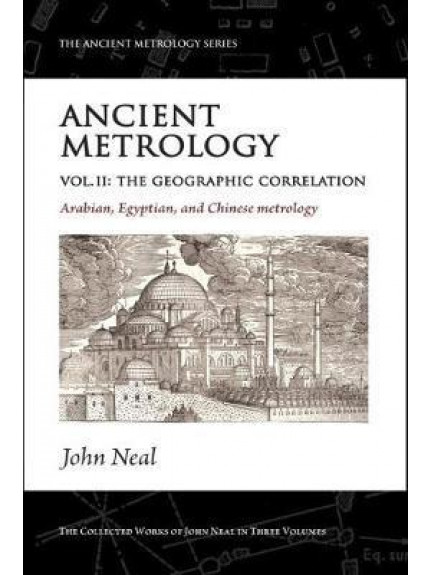 Ancient Metrology Vol II: The Geographical Correlation