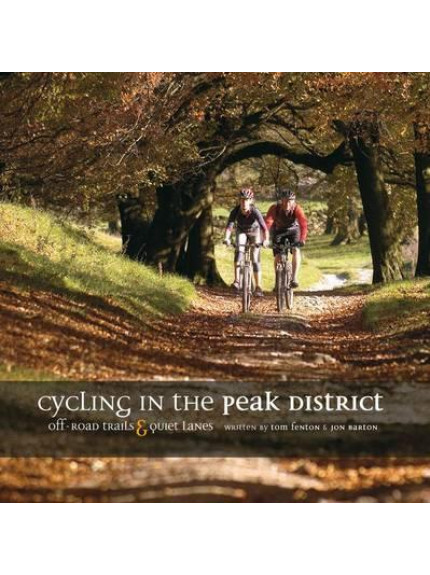 Cycling in the Peak District 9781906148003