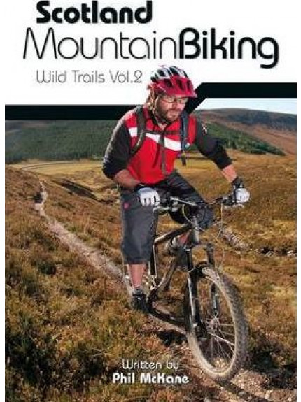 Scotland Mountain Biking: V.2: W Wild Trails - 9781906148522