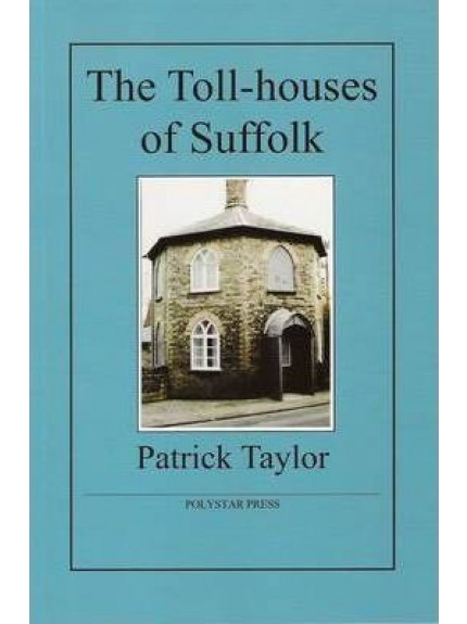 Toll-houses of Suffolk, The