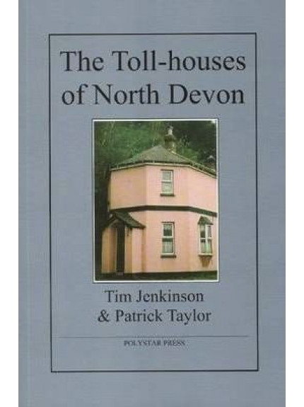 Toll-houses of North Devon, The