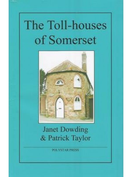 9781907154058 The Toll-houses of Somerset