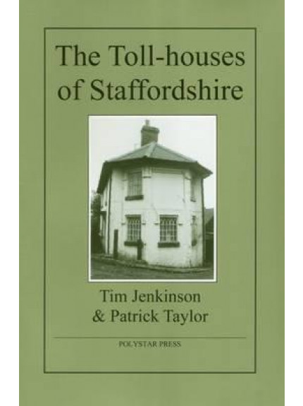 Toll-houses of Staffordshire, The