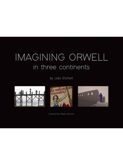 Imagining Orwell in Three Continents