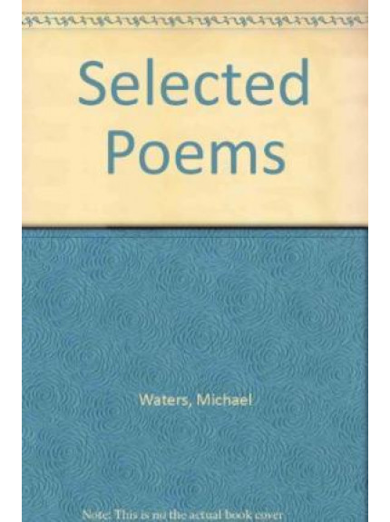 Michael Waters: Selected Poems