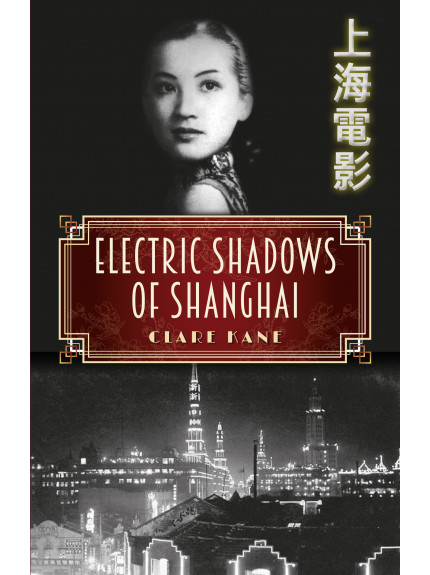 Electric Shadows of Shanghai
