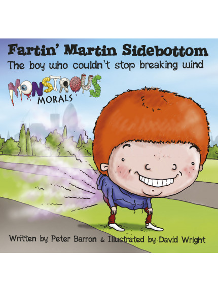 Fartin' Martin Sidebottom: The boy who couldn't stop
