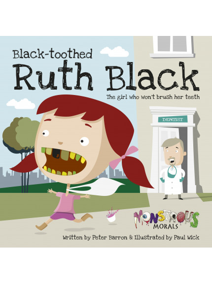 Black-Toothed Ruth Black: The girl who wouldn't brush her