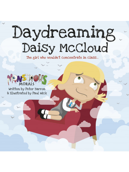 Daydreaming Daisy McCloud: The girl who wouldn't concentrate