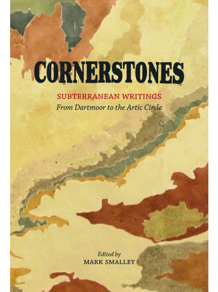 Cornerstones: Subterranean Writings