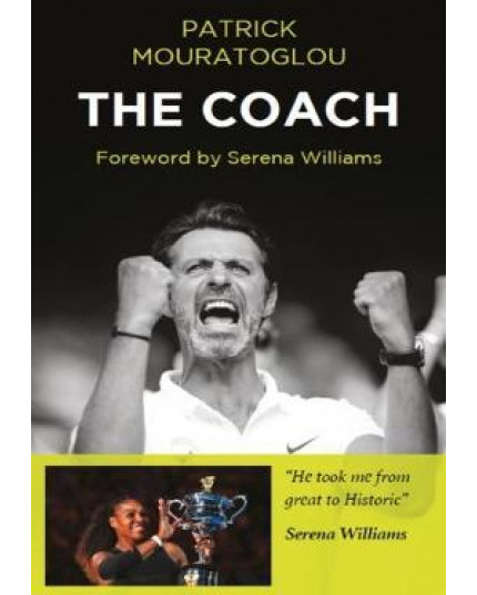 The Coach: Patrick Mouratoglou