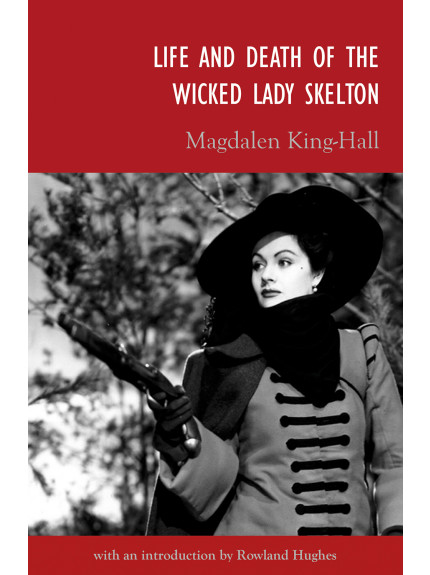 Life and Death of the Wicked Lady Skelton
