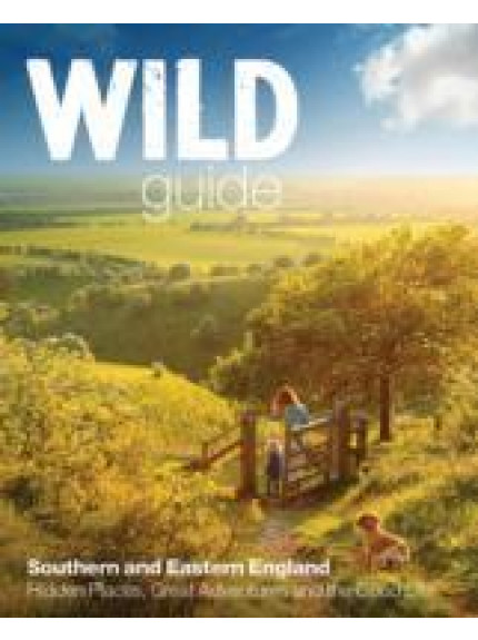 Wild Guide: London & South East