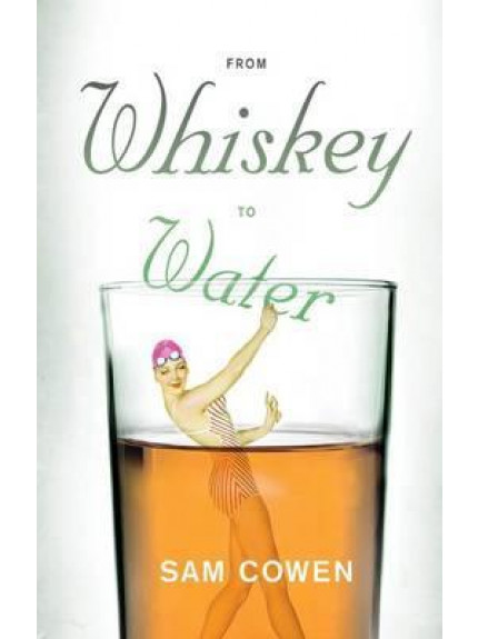 9781920601720 From Whiskey to Water
