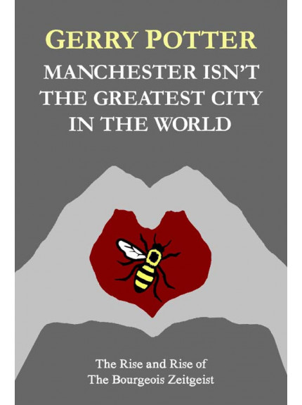 Manchester Isn't the Greatest City in the World
