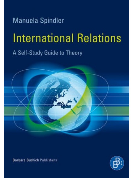 International Relations: A Self Study Guide to Theory