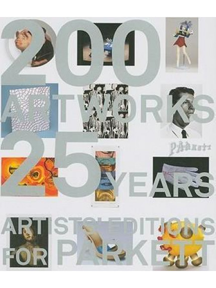 Artists Editions for Parkett: Art Works - 25 Years