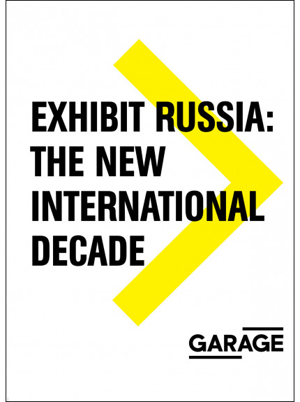 Exhibit Russia: The New International Decade
