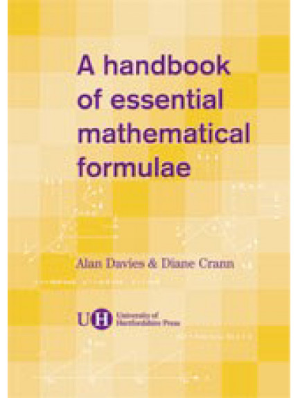 Handbook of Essential Mathematical Formulae, A