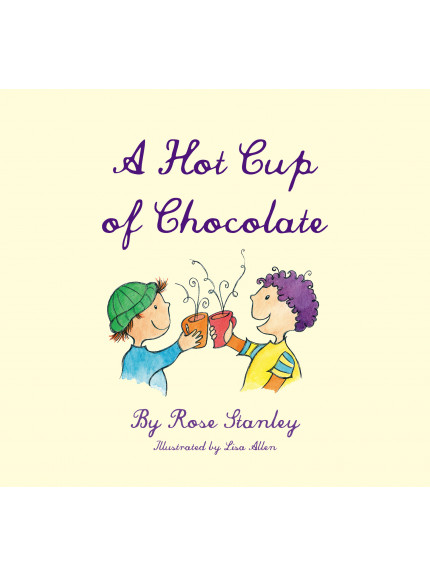 Hot Cup of Chocolate, A 9780994100283 cover
