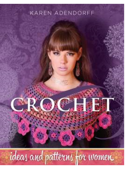 Crochet- Ideas and patterns for women