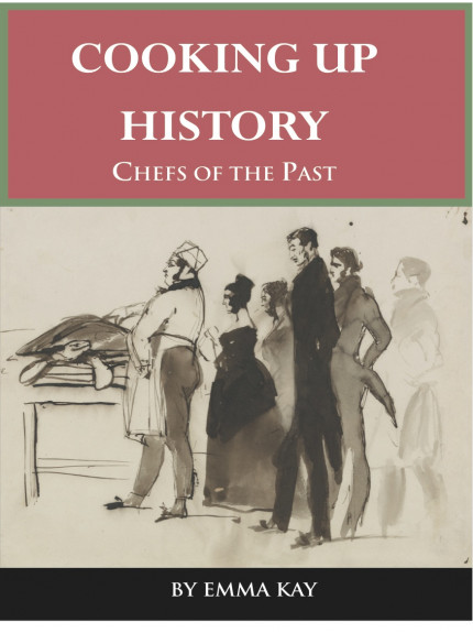Cooking up History: Chefs of the Past