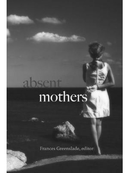Absent Mothers
