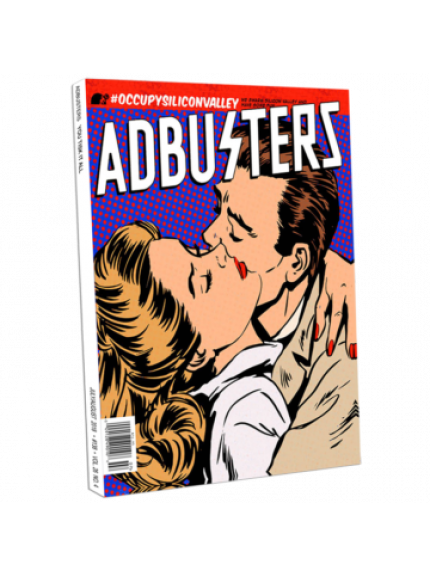 Adbusters 138 July/August 2018 Volume 26 Number 4