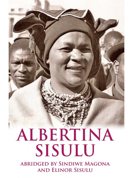 Albertina Sisulu: Abridged Memoir