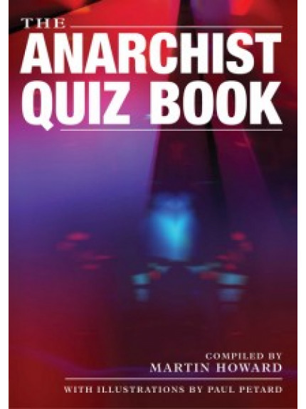 Anarchist Quiz Book, The