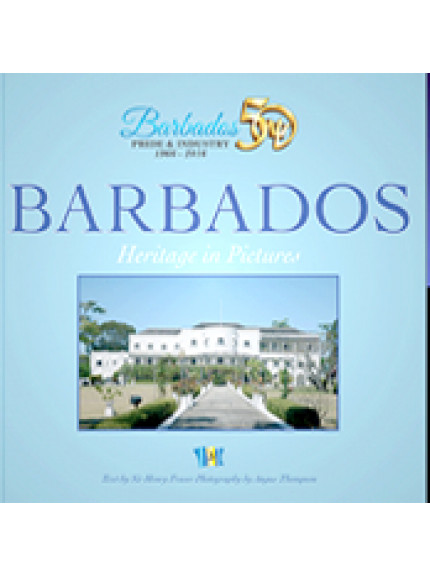 Barbados: Heritage in Pictures [CASED]