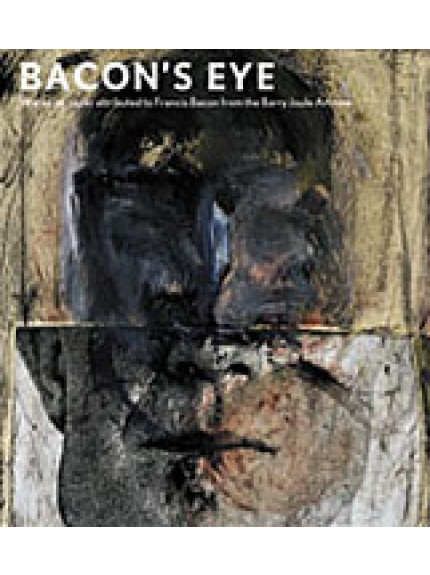 Bacon's Eye: Works on Paper Attributed to Francis Bacon from