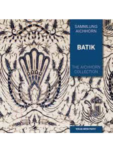 Batik Volume 2: The Aichhorn Collection