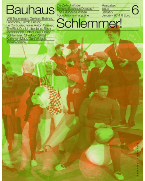 Bauhaus Issue  6 January 2014