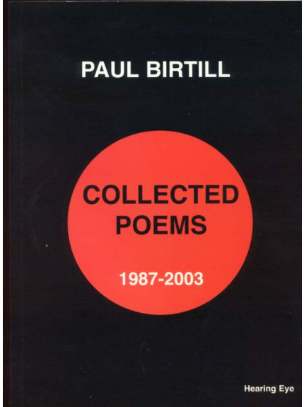 Paul Birtill: Collected Poems 1987-2003