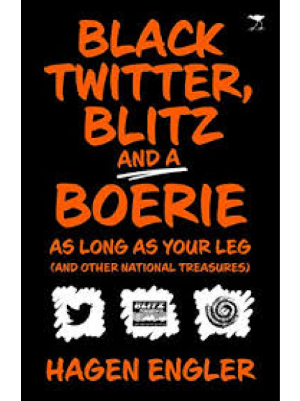 Black Twitter, Blitz and a Boerie as long as your leg