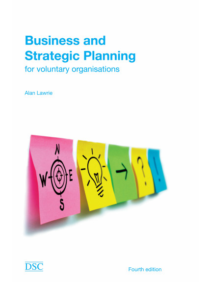Business and Strategic Planning: 4th Edition 2014