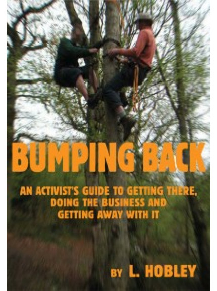Bumping Back: An Actvist's Guide to Getting There, Doing the