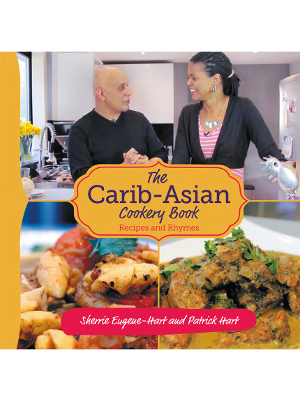 Carib-Asian Cookery Book, The