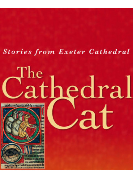 Cathedral Cat, The: Stories from Exeter Cathedral