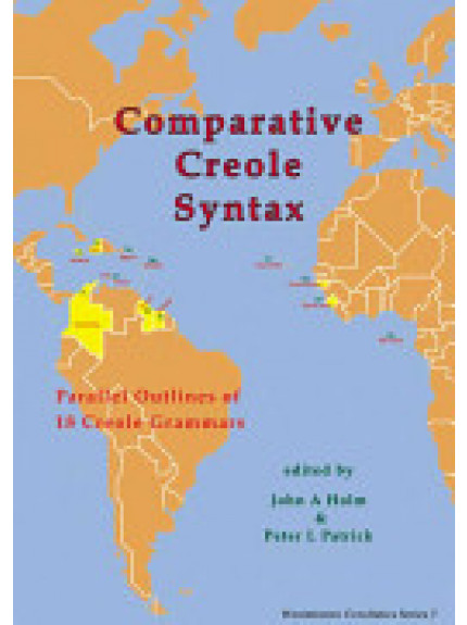Comparative Creole Syntax: Parallel Outlines of 18 Creole