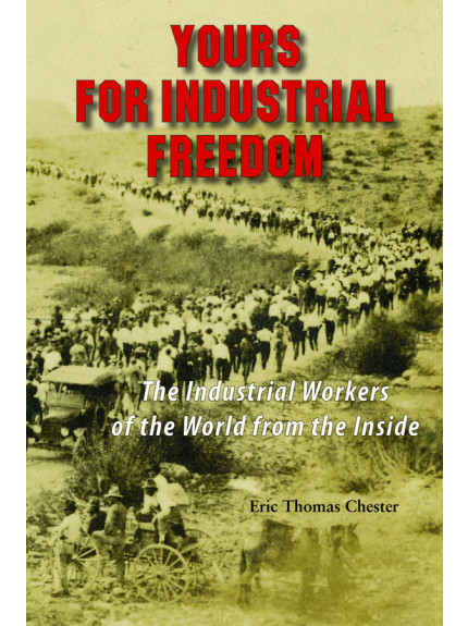 Yours for Industrial Freedom
