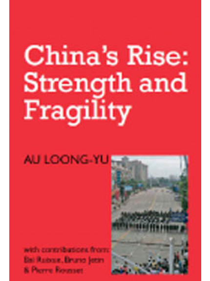 China's Rise: Strength and Fragility