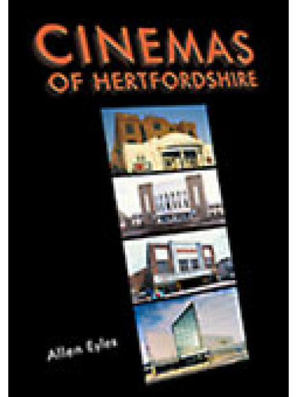 Cinemas of Hertfordshire, The