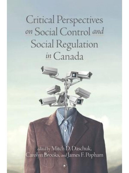 Critical Perspectives on Social Control and Social