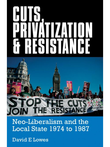 Cuts, Privatization and Resistance
